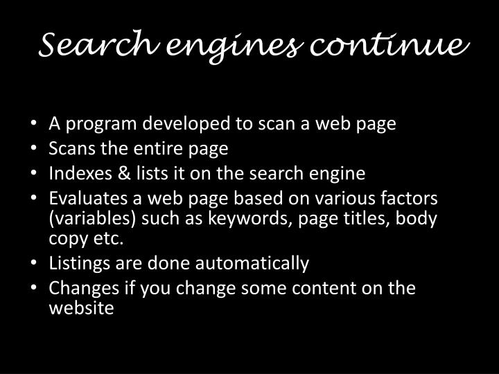 Search engines continue