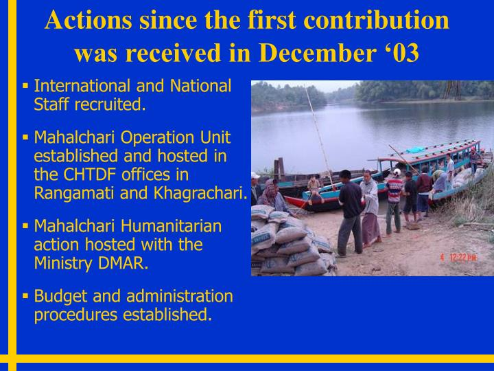 Actions since the first contribution was received in December '03