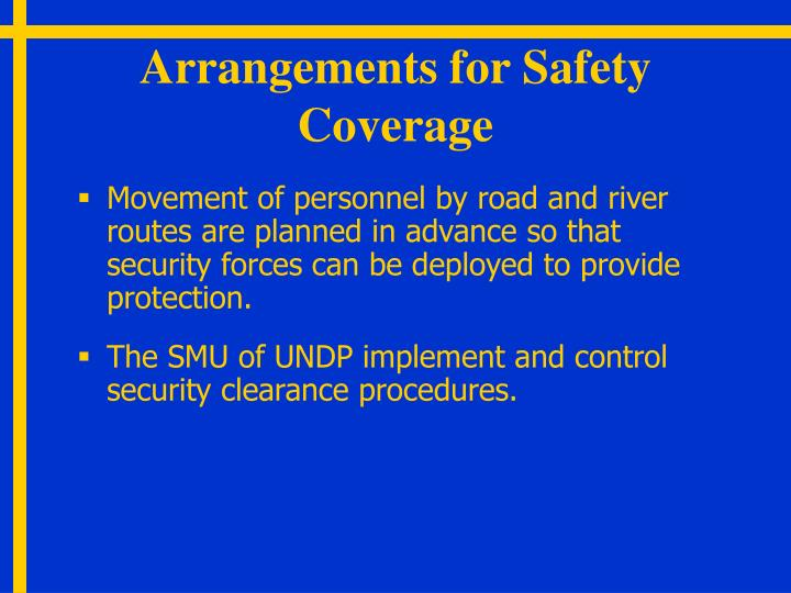 Arrangements for Safety Coverage