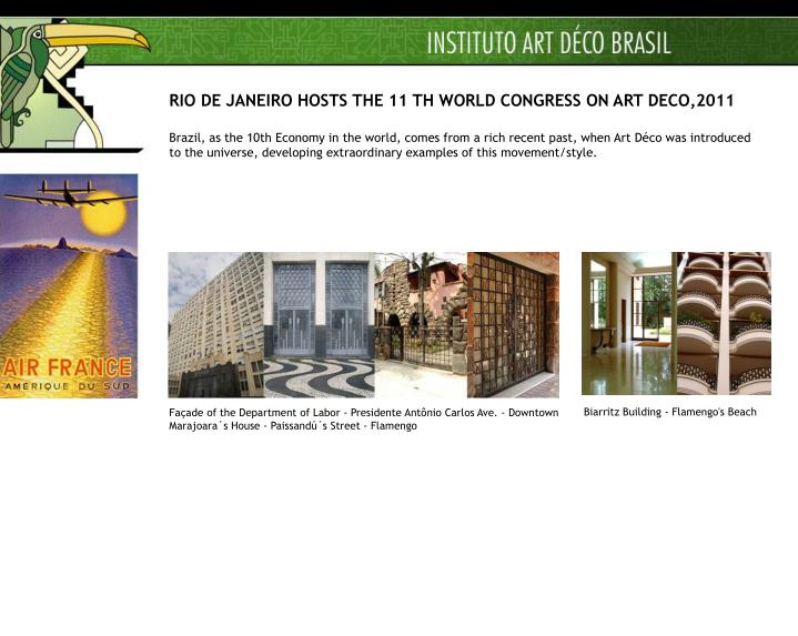 RIO DE JANEIRO HOSTS THE 11 TH WORLD CONGRESS ON ART DECO,2011