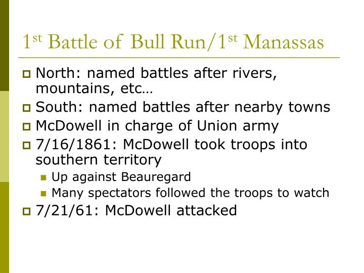 1 st battle of bull run 1 st manassas