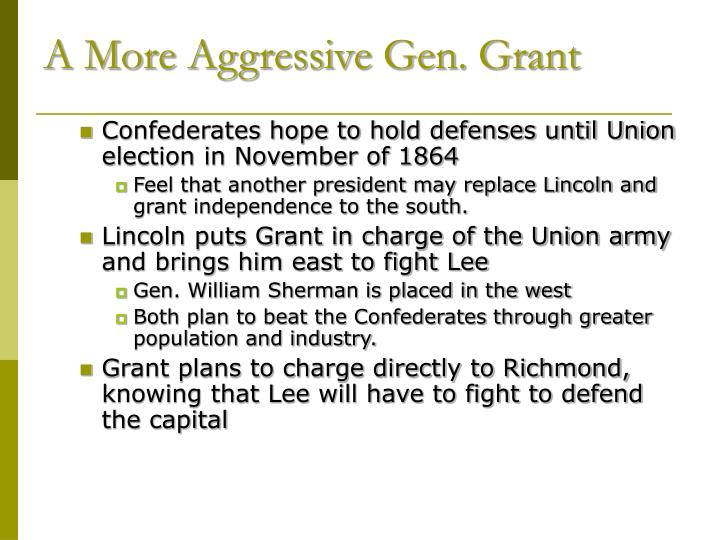 A More Aggressive Gen. Grant