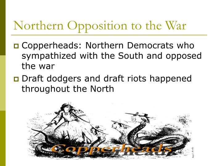 Northern Opposition to the War