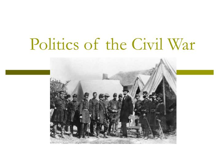Politics of the Civil War
