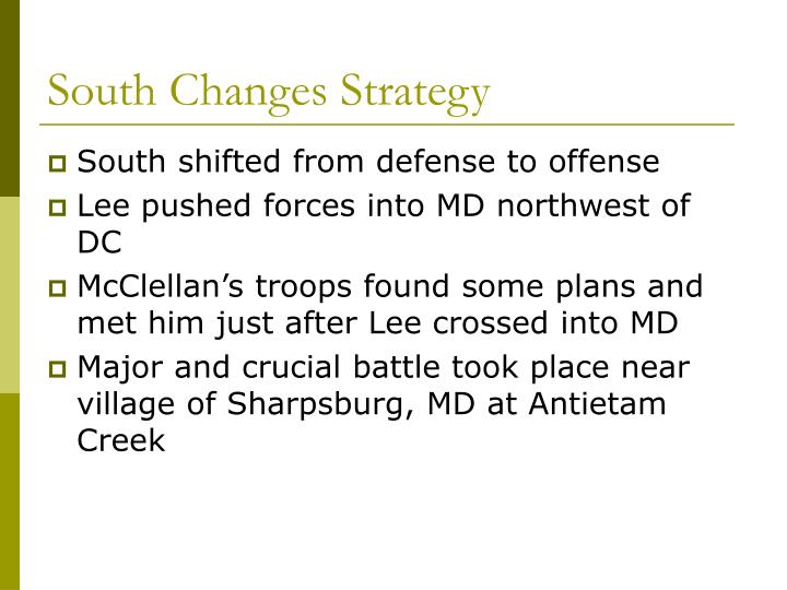 South Changes Strategy