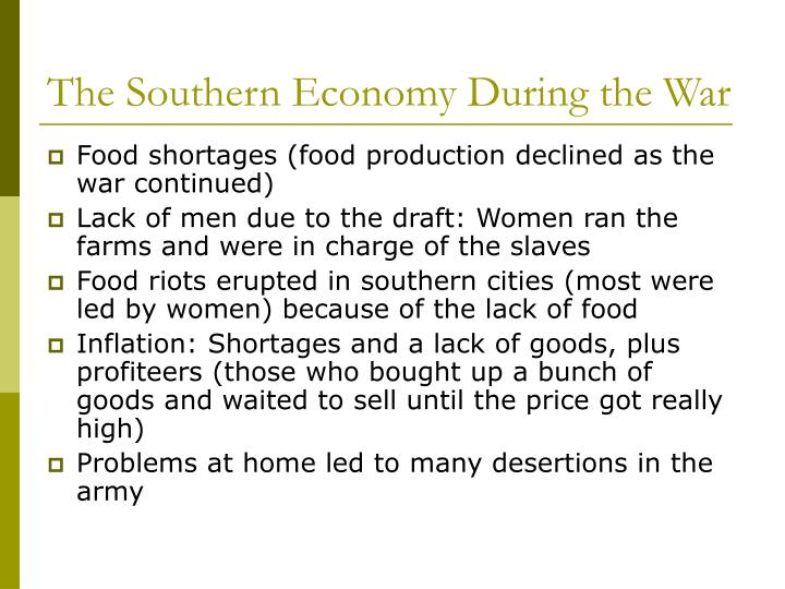 The Southern Economy During the War