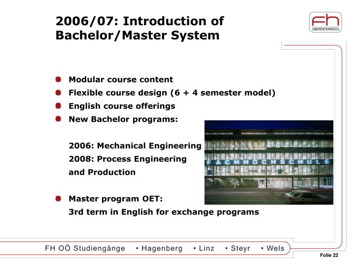 2006/07: Introduction of Bachelor/Master System
