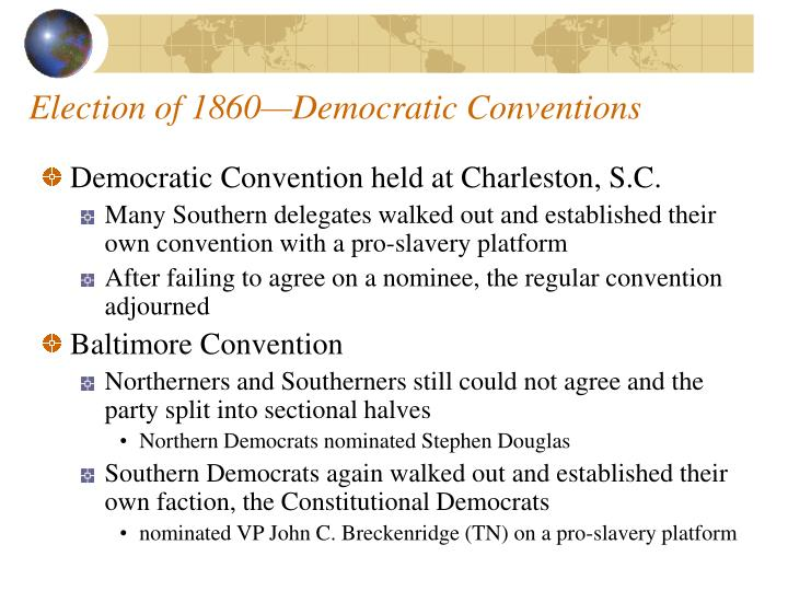 Election of 1860—Democratic Conventions
