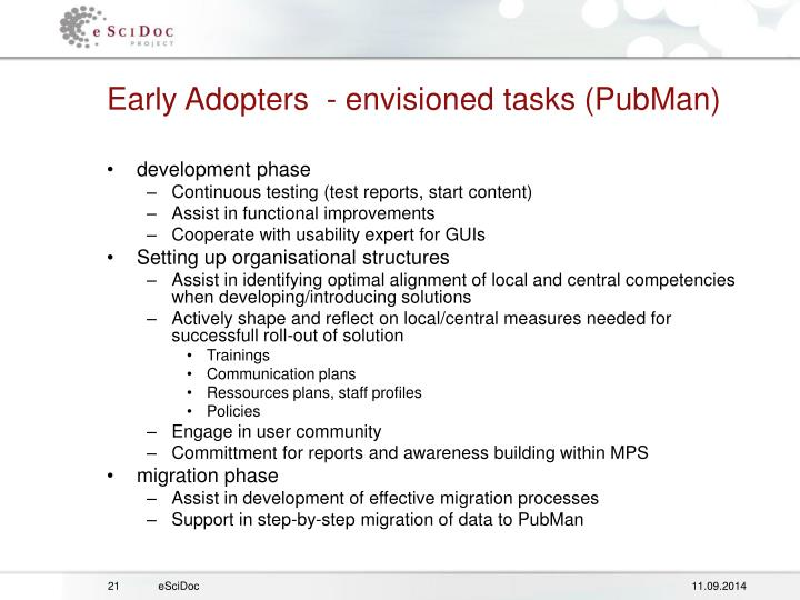 Early Adopters  - envisioned tasks (PubMan)