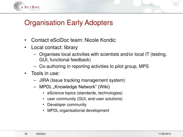 Organisation Early Adopters