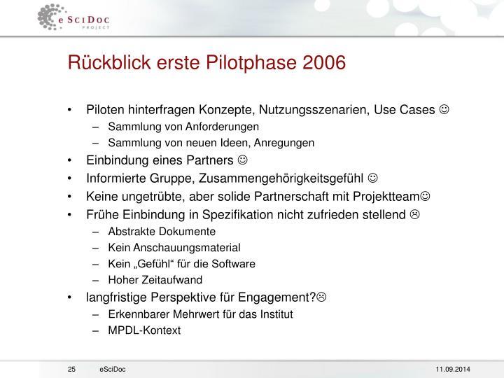 Rückblick erste Pilotphase 2006