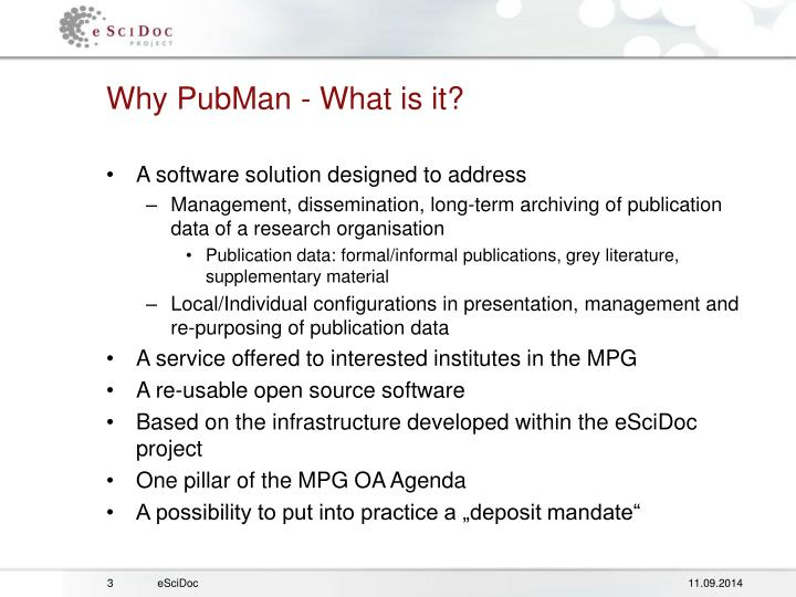 Why PubMan - What is it?