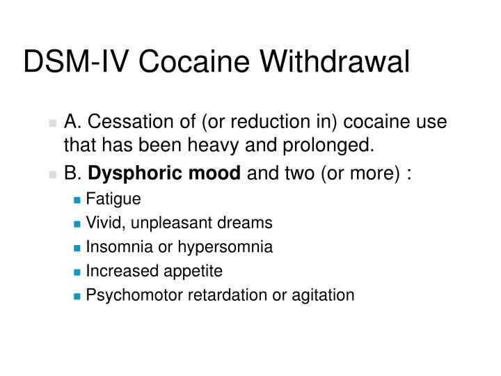 DSM-IV Cocaine Withdrawal