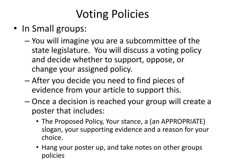 Voting Policies