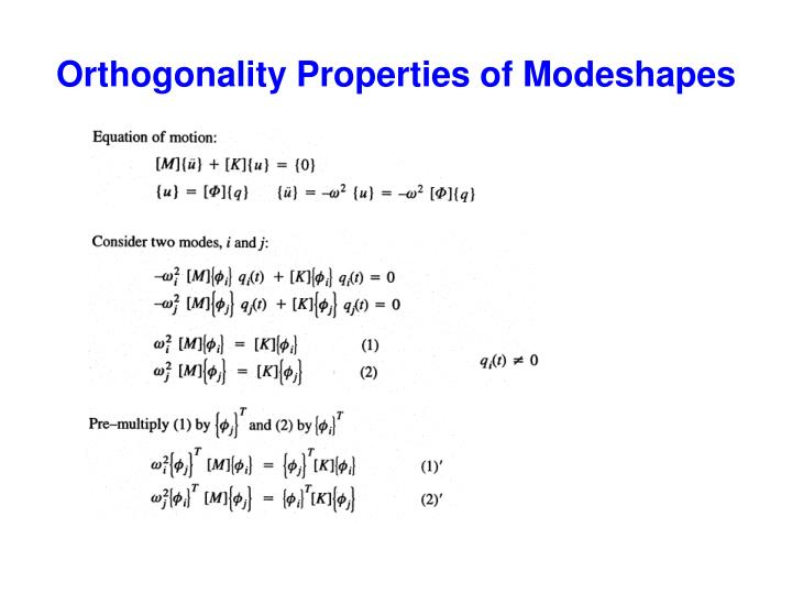 Orthogonality Properties of Modeshapes
