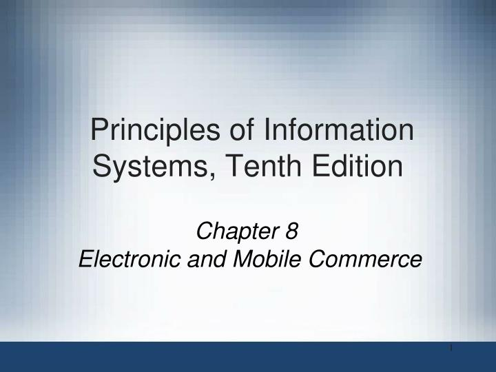 Principles of information systems tenth edition