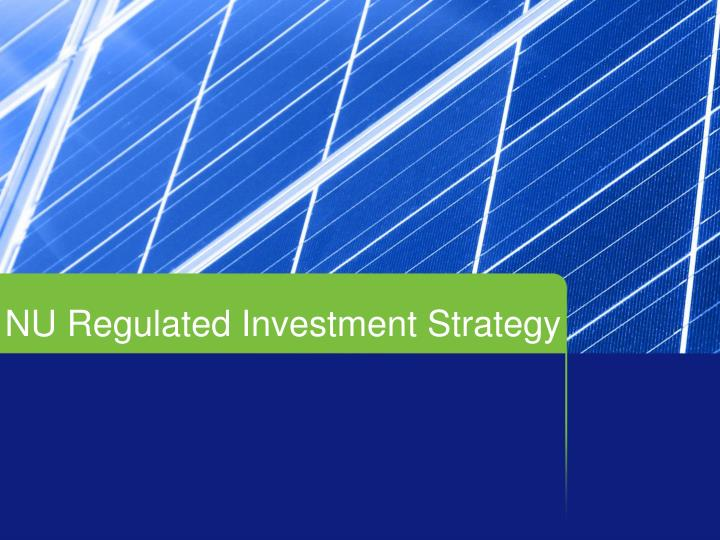 NU Regulated Investment Strategy