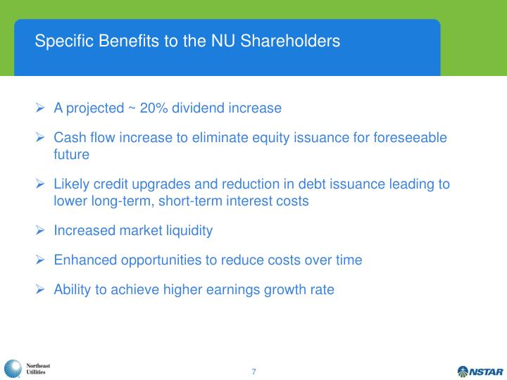 Specific Benefits to the NU Shareholders