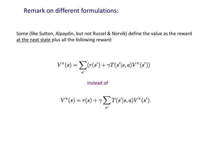 Remark on different formulations: