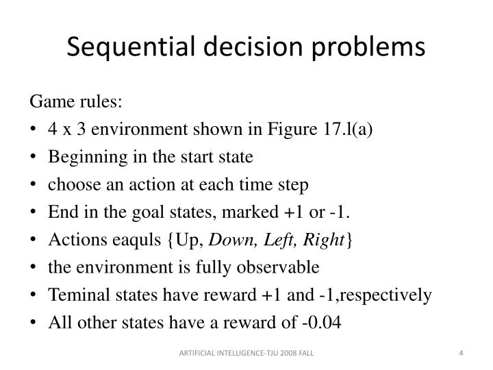 Sequential decision problems