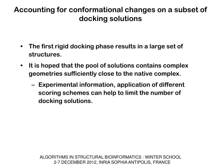 Accounting for conformational changes on a subset of docking solutions