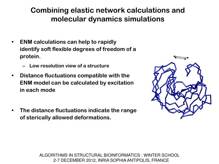 Combining elastic network calculations and molecular dynamics simulations