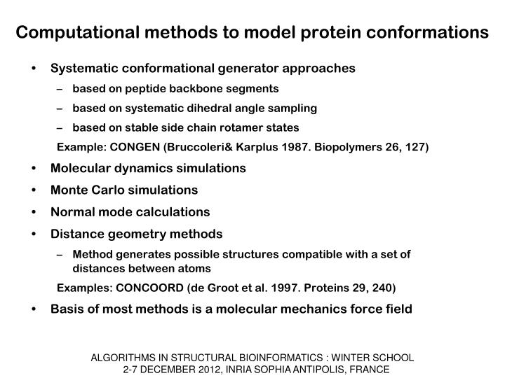 Computational methods to model protein conformations