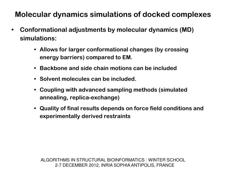 Molecular dynamics simulations of docked complexes