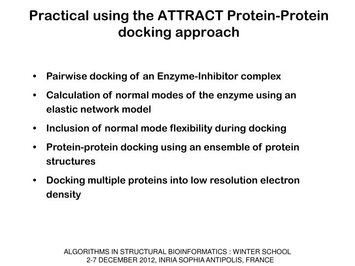 Practical using the ATTRACT Protein-Protein docking approach