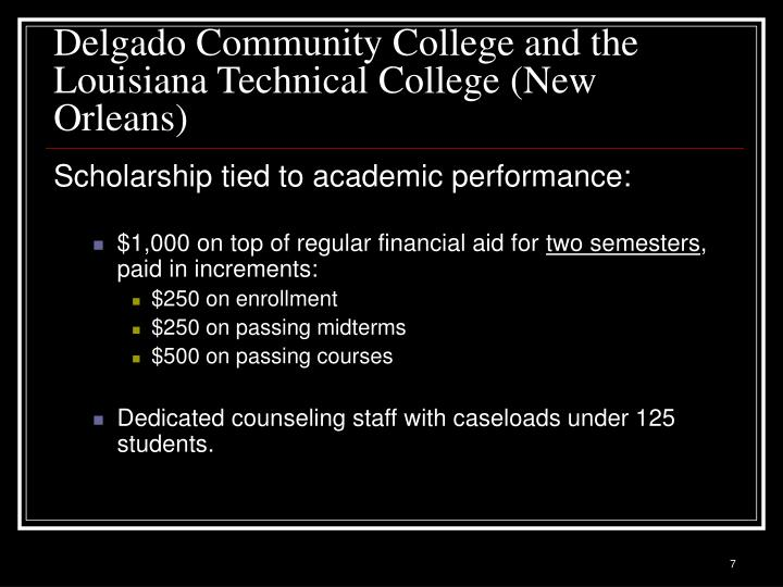 Delgado Community College and the Louisiana Technical College (New Orleans)