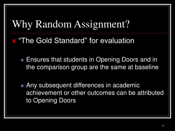 Why Random Assignment?
