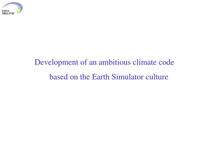 Development of an ambitious climate code