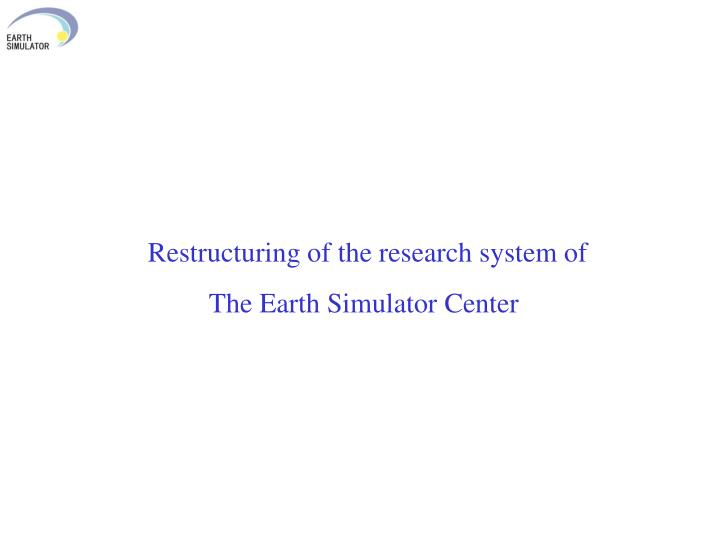 Restructuring of the research system of