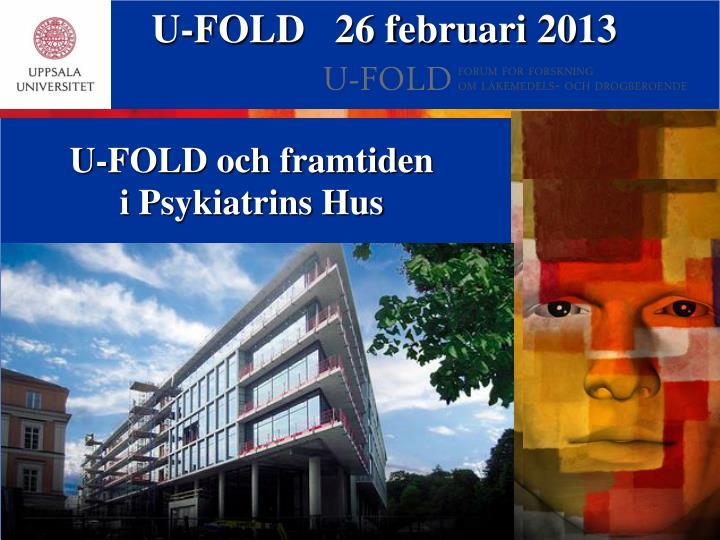 U-FOLD   26 februari 2013