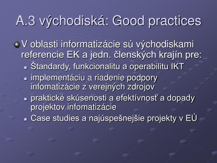A.3 východiská: Good practices