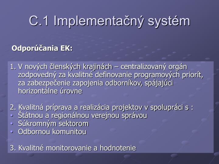 C.1 Implementačný systém
