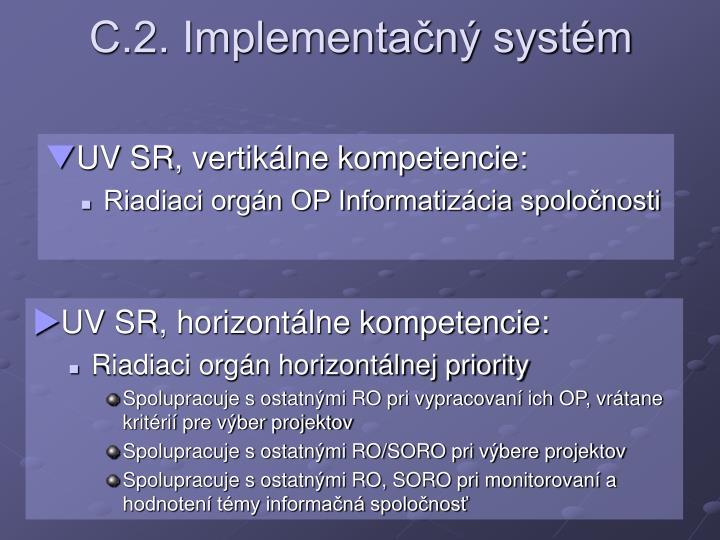 C.2. Implementačný systém