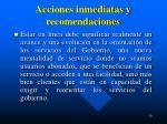 acciones inmediatas y recomendaciones