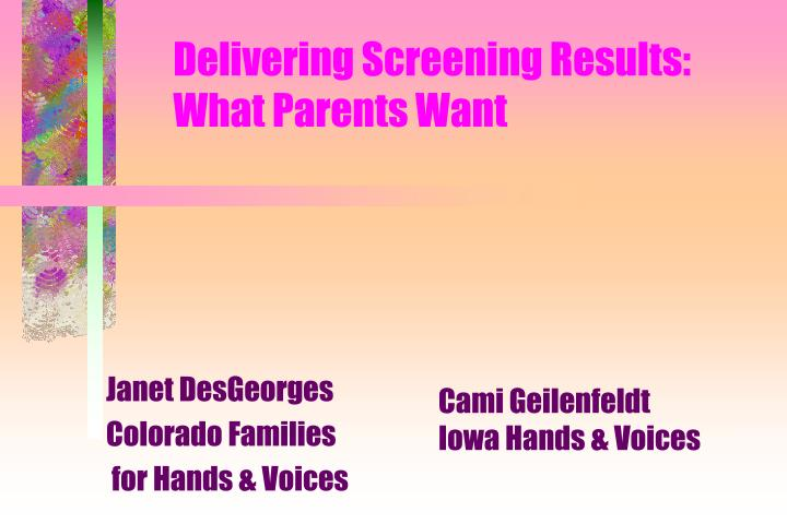 Delivering Screening Results: