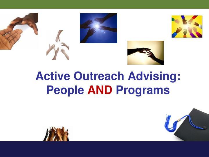 Active Outreach Advising: