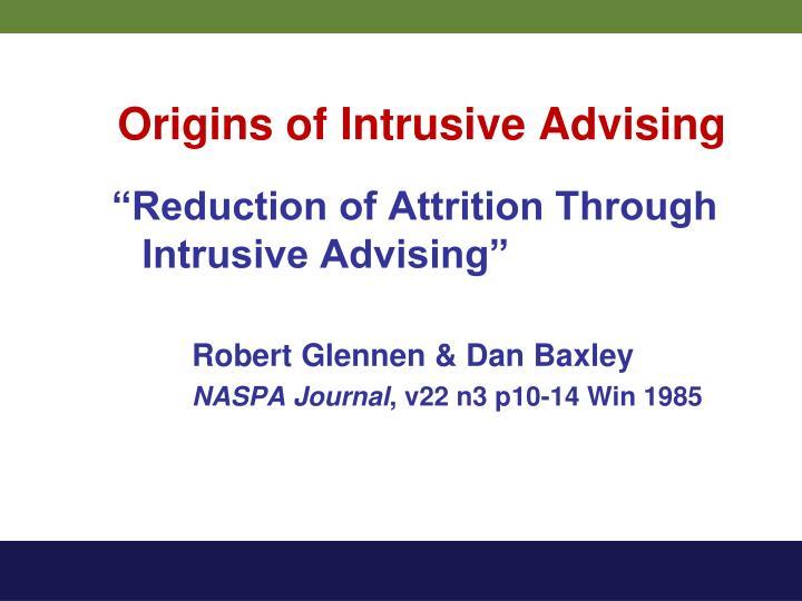 Origins of Intrusive Advising