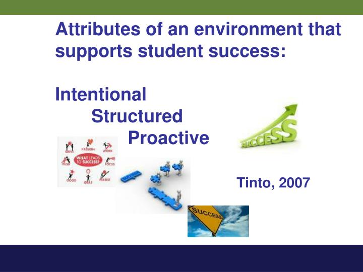 Attributes of an environment that supports student success: