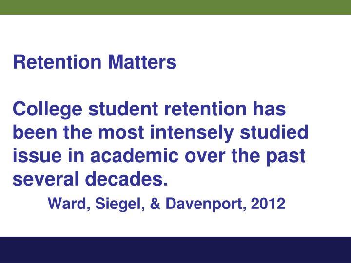 Retention Matters