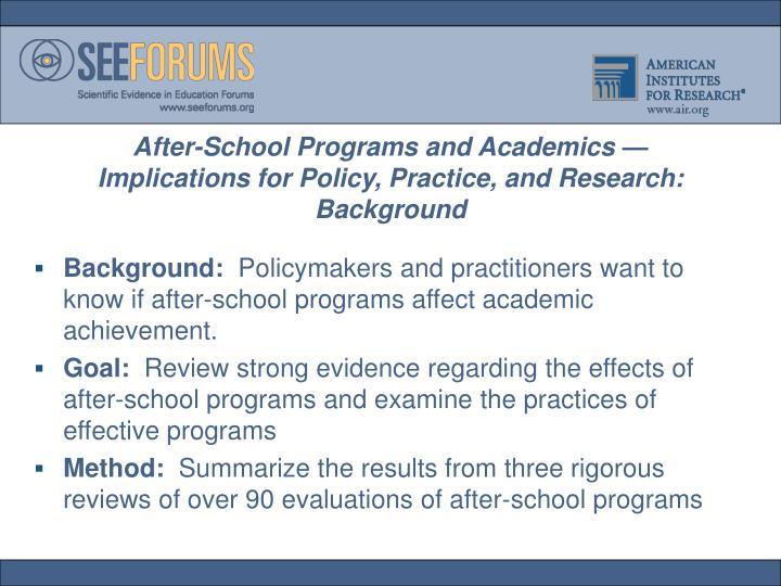 After-School Programs and Academics —