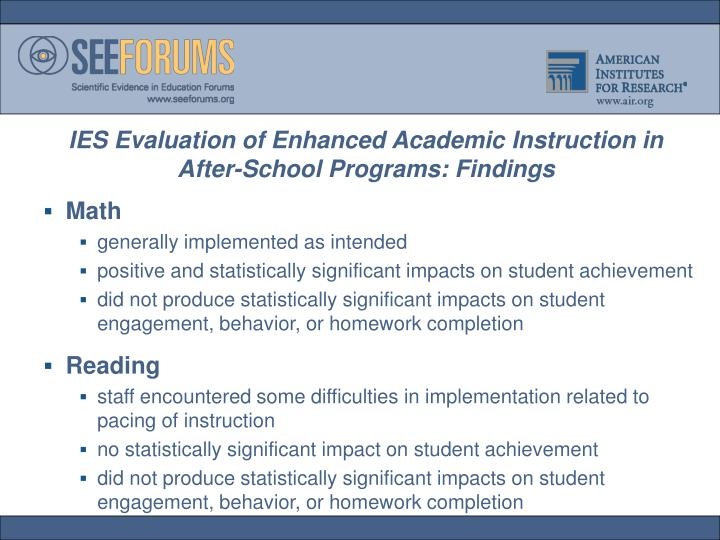 IES Evaluation of Enhanced Academic Instruction in After-School Programs: Findings