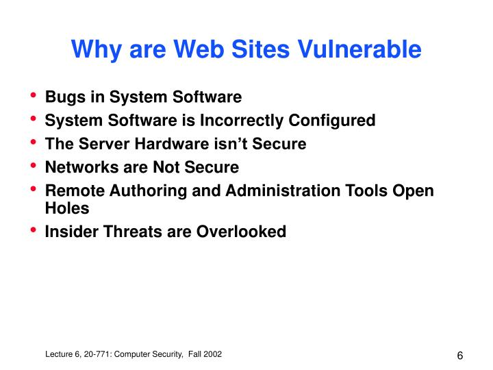 Why are Web Sites Vulnerable