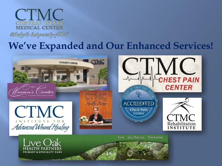 We've Expanded and Our Enhanced Services!