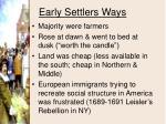 early settlers ways