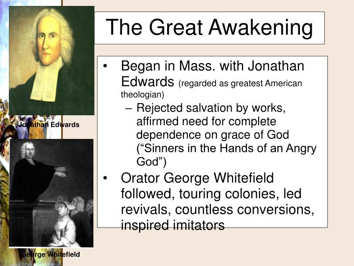 Began in Mass. with Jonathan Edwards