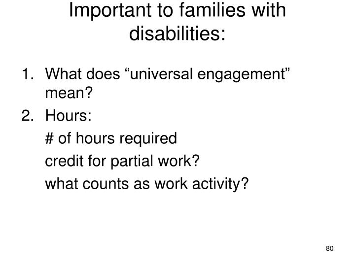 Important to families with disabilities: